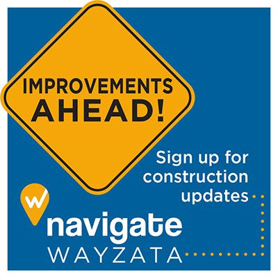Improvements Ahead - Sign up for construction updates