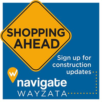 Shopping Ahead - Sign up for construction updates